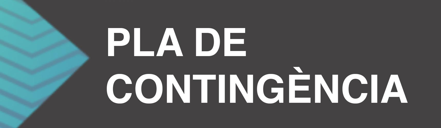 PLA DE CONTINGÈNCIA