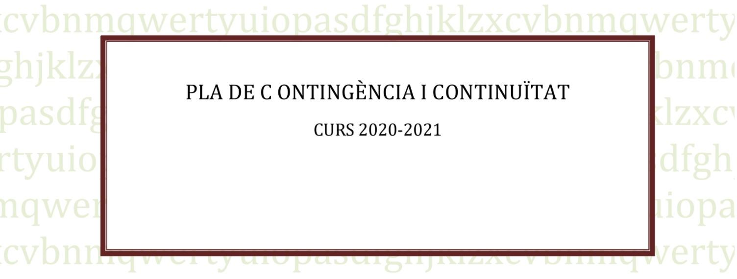 ACTUALITZACIÓ PLA DE CONTINGÈNCIA DEL CENTRE