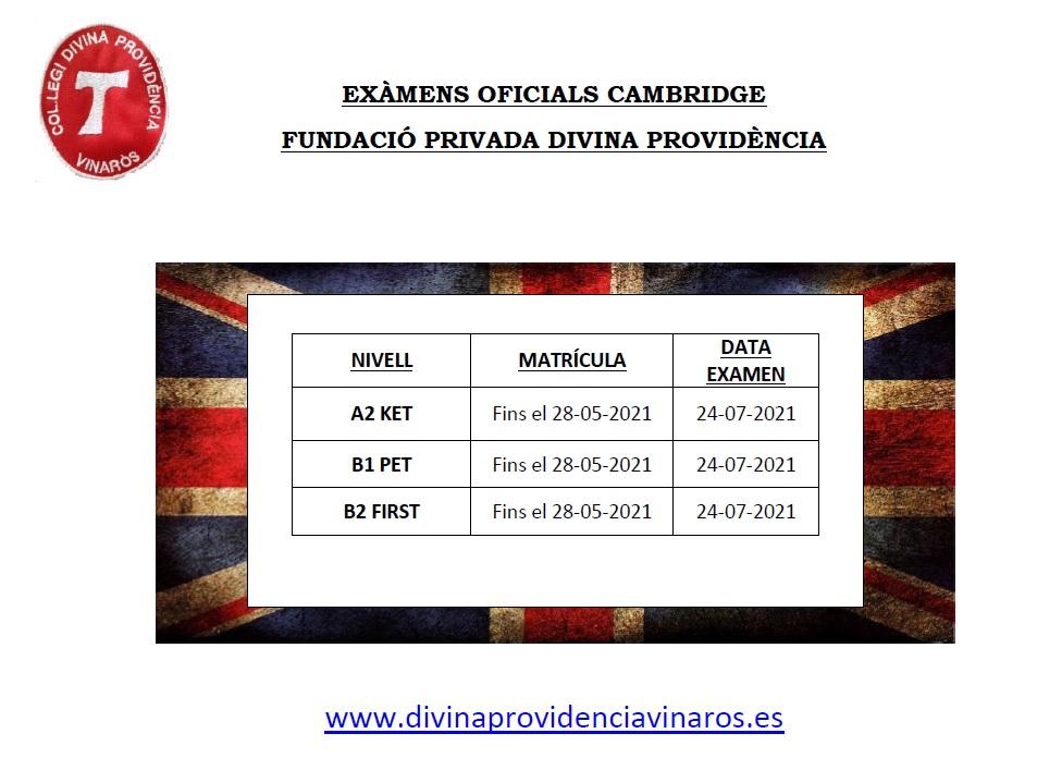 EXÀMENS OFICIALS CAMBRIDGE A LA FUNDACIÓ PRIVADA DIVINA PROVIDÈNCIA